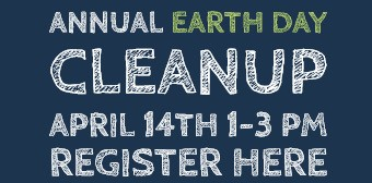 Register here for the Annual Earthday Cleanup April 14 from 1 to 3pm